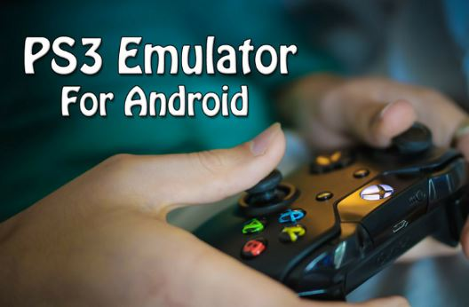 PS3 Emulator Download Free for Android, PC Windows and Mac