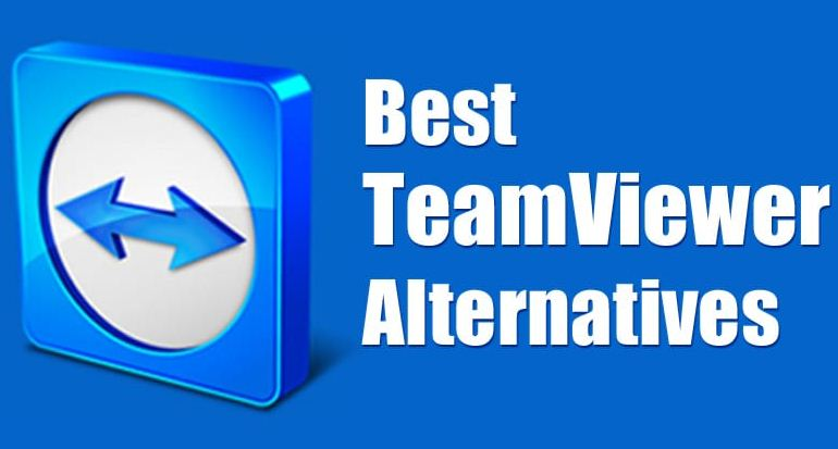 Top 10 Best TeamViewer Alternatives
